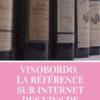 VINOBORDO, la référence sur internet des grands crus de Bordeaux