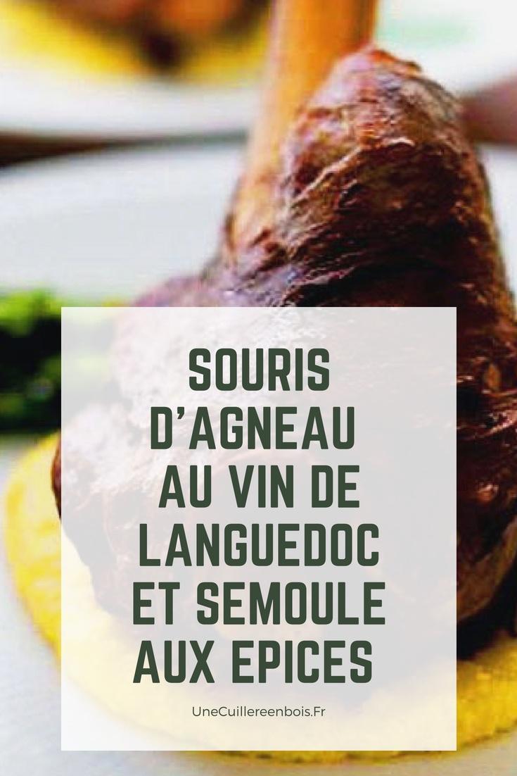 Souris d'agneau au vin de Languedoc et semoule aux épices