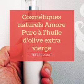 cosmétiques naturels Amore Puro à l'huile d'olive extra vierge